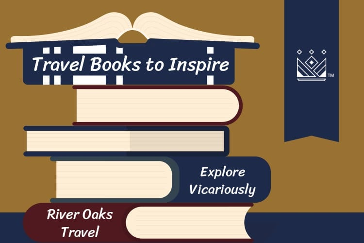 Travel Books to Inspire You During COVID-19