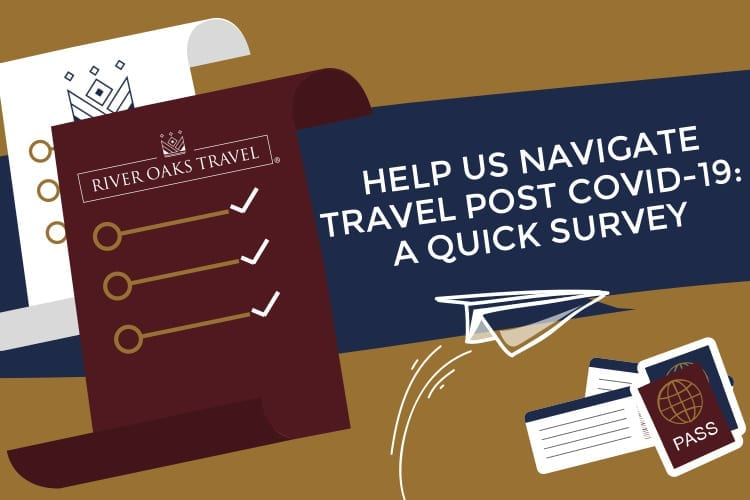 Help Us Navigate Travel Post-COVID-19 Survey