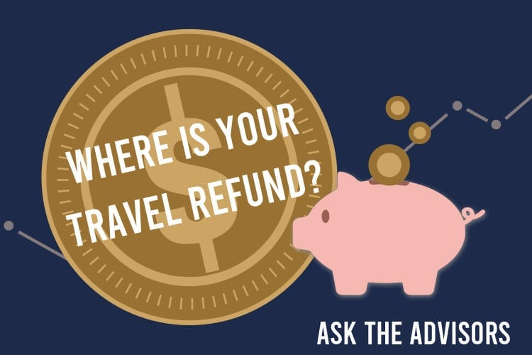 Where is your travel refund?