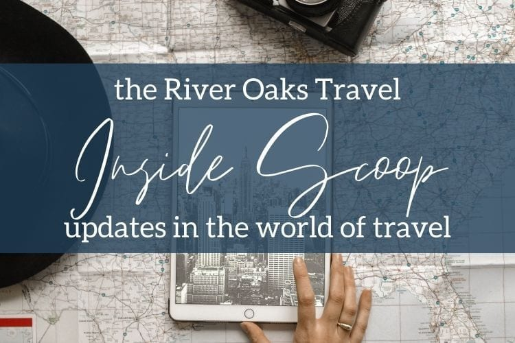 The Inside Scoop: Updates in the world of travel